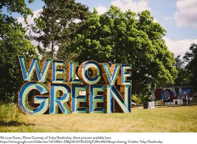 We Love Green sign